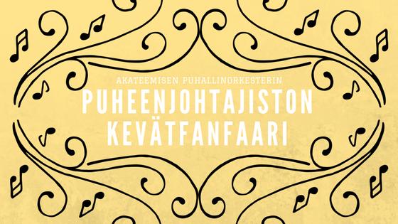 Puheenjohtajiston Kevätfanfaari 2017